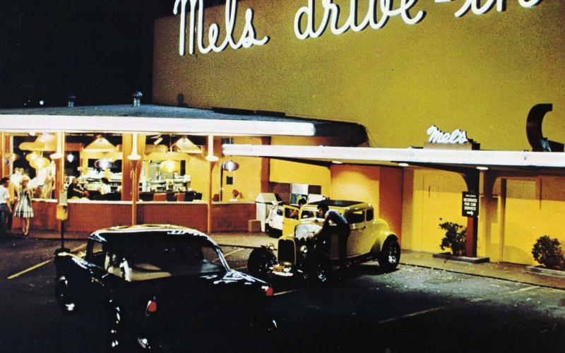 American Graffiti and Mel's Drive-In Restaurant