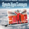 Space Age Lounge Volume 3 – Love at First Flight