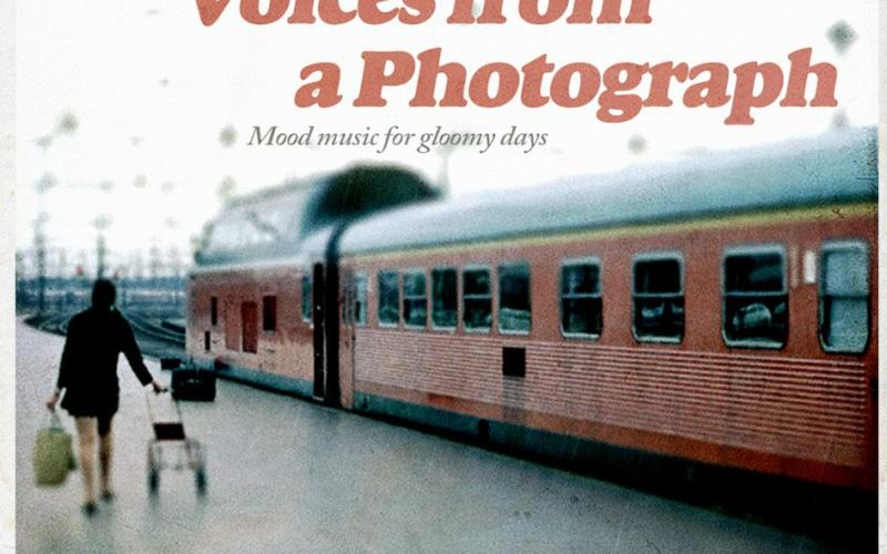 Voices from a Photograph – Mood music for gloomy days
