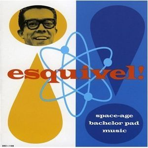 The Rediscovery Of Esquivel