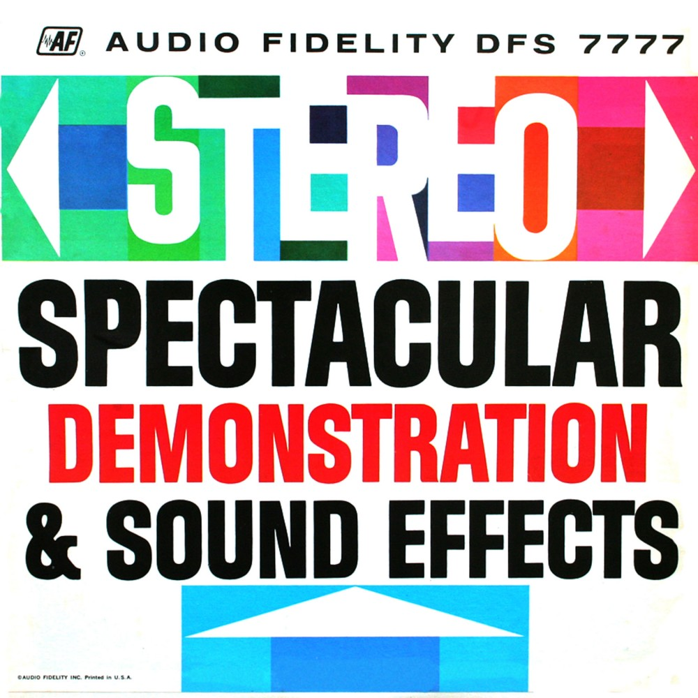 Stereo - Spectacular Demonstration & Sound Effects