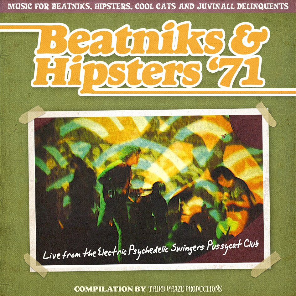 Beatniks and Hipsters '71 – Music for Beatniks and Hipsters