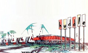 Huddle Restaurants – Googie Symbols of California